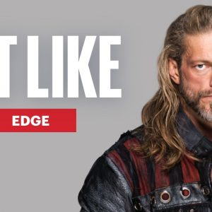 Everything WWE Superstar Edge Eats in a Day | Eat Like a Celebrity | Men's Health