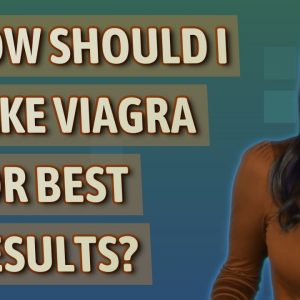 How should I take Viagra for best results?