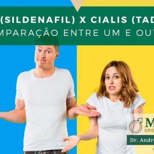 Viagra (sildenafil) X Cialis (tadalafil): Comparação entre um e outro!