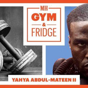 Yahya Abdul-Mateen II Shows His Gym & Fridge | Gym & Fridge | Men's Health