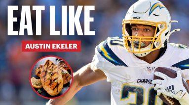 Everything the NFL's Strongest Running Back Austin Ekeler Eats in a Day | Eat Like | Men's Health